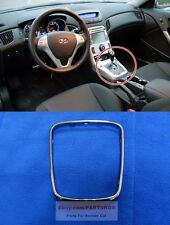 For 2009~2012 Hyundai Genesis Coupe AUTO Center Console Upper Cover ring