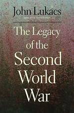 The Legacy of the Second World War, John Lukacs
