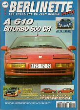 BERLINETTE MAG 11 A310 V6 CALBERSON A610 500CH R5 GT TURBO PEUGEOT 205 GTI 1.9