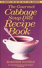 Cabbage Soup Diet Recipe Book by Daniels (Paperback)