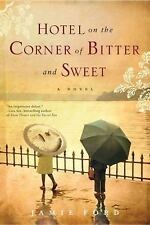 Hotel on the Corner of Bitter and Sweet: A Novel, Jamie Ford, Ballantine Books (