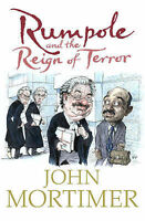 John Mortimer Rumpole and the Reign of Terror Very Good Book