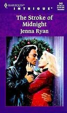 Harlequin Intrigue~The Stroke Of Midnight By Jenna Ryan, VERY GOOD Condition