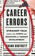 Career Errors: Straight Talk about the Steps and Missteps of Career De-ExLibrary