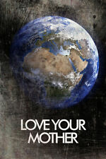 Planet Earth Abstract Climate Change Love Your Mother Protest Art Print Poster