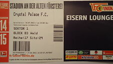 VIP TICKET Eisern Lounge Friendly 2015/16 Union Berlin - Crystal Palace FC