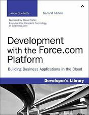 Development with the Force.com Platform: Building Business Applications in the C
