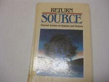 Return to the source : selected articles on Judaism and Teshuva