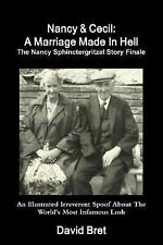 Nancy and Cecil : A Marriage Made in Hell by David Bret (2014, Paperback)