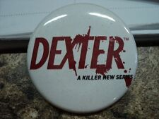 NEW Official Dexter TV Series Pin Badge White