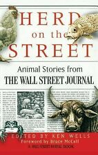 Herd on the Street: Animal Stories from The Wall Street Journal (Wall Street Jou