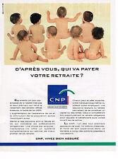 PUBLICITE ADVERTISING 094  1993  CNP assurances qui va payer notre retraite?