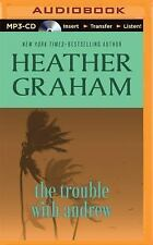 The Trouble with Andrew by Heather Graham (2015, MP3 CD, Unabridged)