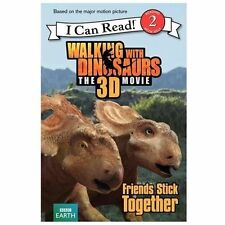 Walking with Dinosaurs: Friends Stick Together I Can Read Level 2)