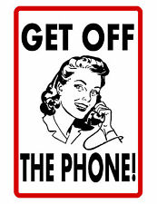 GET OFF PHONE SIGN  DURABLE ALUMINUM NO RUST FULL COLOR CUSTOM SIGN
