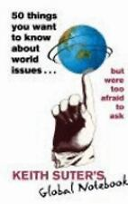 50 Things You Want to Know About World Issues . . . But Were Too Afraid to Ask:
