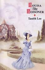 Louisa the Poisoner by Tanith Lee (2005, Hardcover)