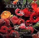 Natural Flower Arranging by Nonie Niesewand and Tricia Guild (1994, Hardcover)