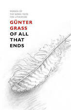 Of All That Ends, Grass, Günter, New