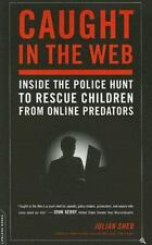 Caught in the Web: Inside the Police Hunt to Rescue Children from Online Predato