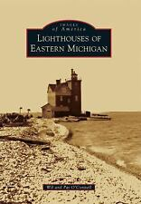 Images of America: Lighthouses of Eastern Michigan by Pat O'Connell and Wil...