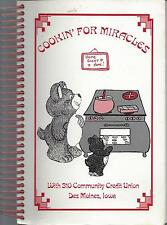 *DES MOINES IA 2001 COMMUNITY CREDIT UNION COOK BOOK *COOKIN FOR MIRACLES *IOWA