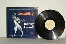JOHNNY CARROLL Texabilly LP Vinyl UK Sixteen Tons Rockabilly Ray Campi MFLP054