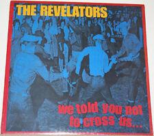 REVELATORS 'We Told You LP NEW crypt oblivians gories devil dogs atomic suplex