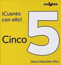 Cinco Five (Cuenta Con Ello! Count on It!) (Spanish Edition)
