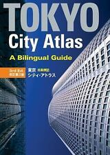 Tokyo City Atlas : A Bilingual Guide by Kodansha International Staff (2012,...