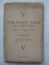 HILDA TREVELYAN-THOMSON *SIGNED* OUR FINEST HOUR.CYRIL NORWOOD.1ST 43.CHURCHILL