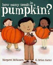 How Many Seeds in a Pumpkin?, McNamara, Margaret, Good Condition, Book