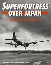 Superfortress over Japan: Twenty-Four Hours With a B-29-ExLibrary