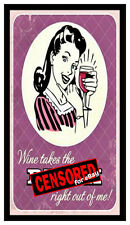 Fridge Magnet: WINE Takes The B**** Right Out Of Me! (Funny 50's Retro Humor)