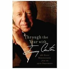 Through the Years with Jimmy Carter: 366 Daily Meditations from the 39-ExLibrary