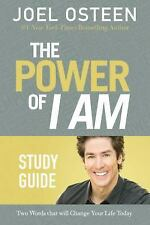 The Power of I Am Study Guide : Two Words That Will Change Your Life Today by...