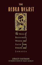 The Kebra Nagast : The Lost Bible of Rastafarian Wisdom and Faith from...