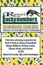 Raven's Lucky Numbers Dream Book : The Only Lottery Book You'll Ever Need by...