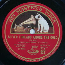 78rpm JOHN McCORMACK siver threads among gold / when you & I were young maggie