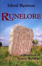 Runelore : The Magic, History, and Hidden Codes of the Runes by Edred...
