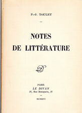 P.-J. TOULET  NOTES DE LITTERATURE CLEMENCEAU BOILEAU DEBUSSY DUMAS RACINE...