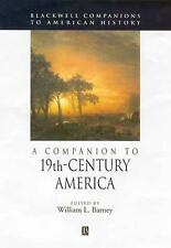 A Companion to 19th-Century America (Blackwell Companions to American History),