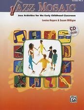 Jazz Mosaic: Jazz Activities for the Early Childhood Classroom (Book & CD), Mill