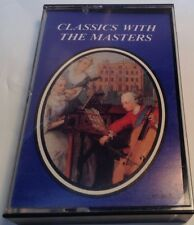 CLASSICS WHIT THE MASTERS Tape Cassette VARIOUS ARTISTS Madacy Records Canada
