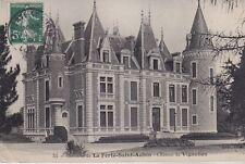 CPA  --  LA FERTE SAINT AUBIN   CHATEAU DE VIGNELLES   CIRCULEE EN 1908  530.C