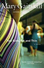 Two Girls Fat and Thin, Mary Gaitskill, Simon & Schuster (1998-02-27)  Good Pape