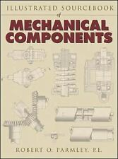 Illustrated Sourcebook of Mechanical Components, Parmley, Robert, Good Book