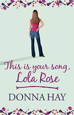Donna Hay This is Your Song, Lola Rose Excellent Book