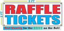 RAFFLE TICKETS Banner Sign NEW Larger Size Best Quality for the $$$