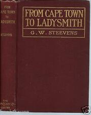 From Capetown to Ladysmith 1900 G W Steevens Record of South African War w Map